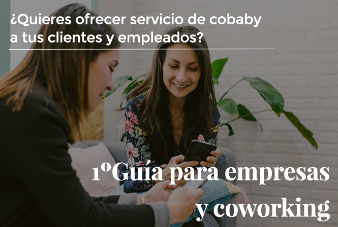 1ºGuía: Amplía tu oferta de coworking a familias freelancer con un Cobaby